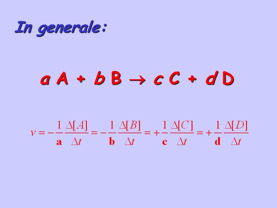 a A + b B c C + d D In generale: