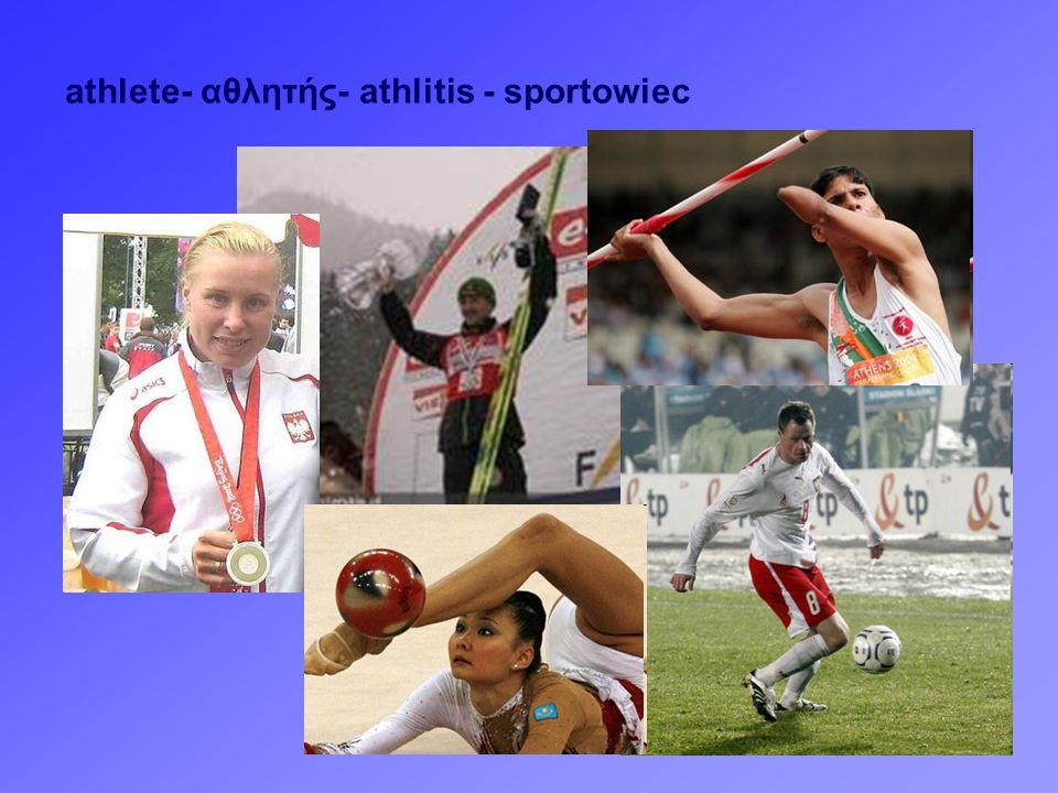 athlete- αθλητής- athlitis - sportowiec