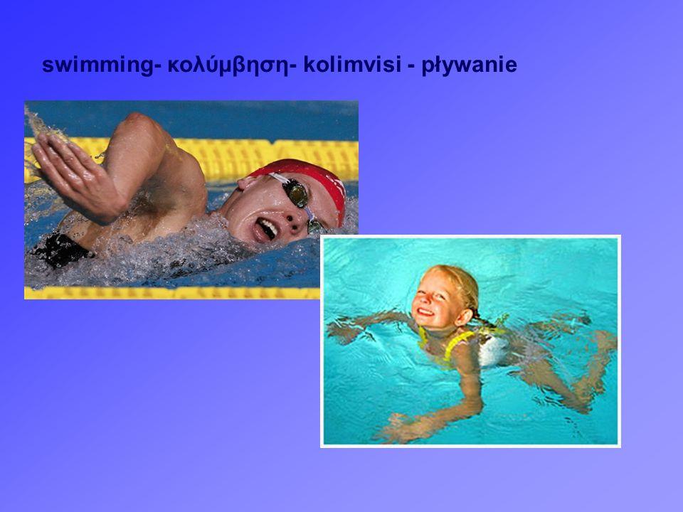 swimming- κολύμβηση- kolimvisi - pływanie