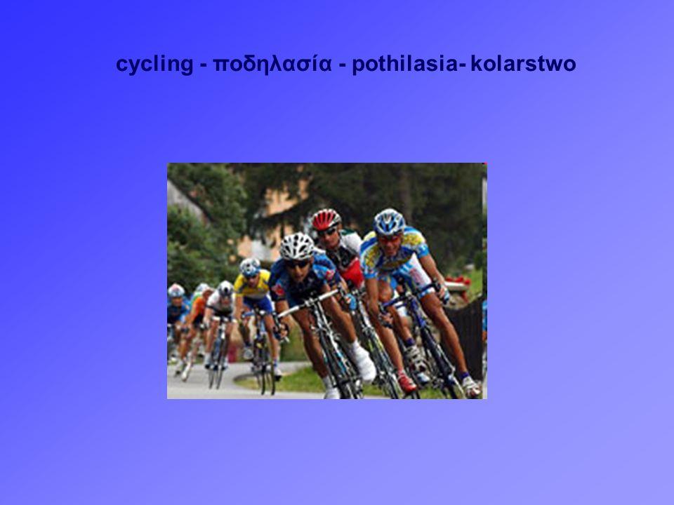 cycling - ποδηλασία - pothilasia- kolarstwo