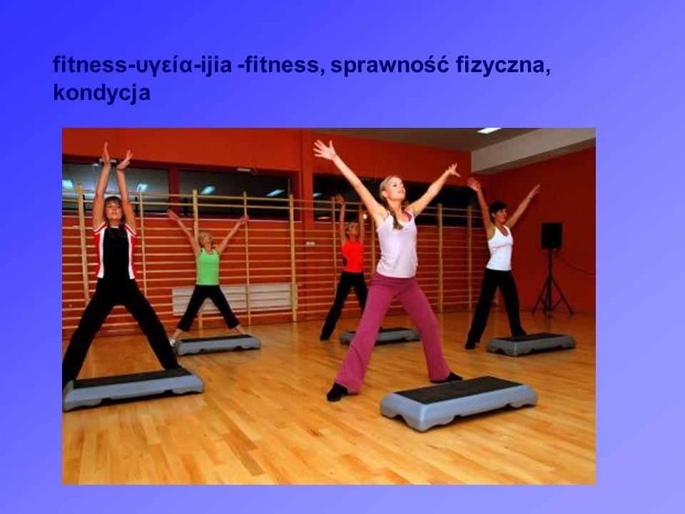 fitness-υγεία-ijia -fitness, sprawność fizyczna, kondycja