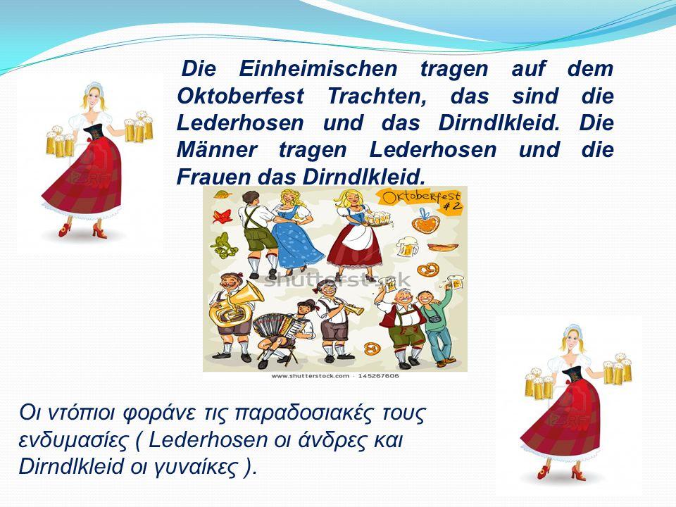 Sechs Millionen Besucher kommen aus Deutschland und aus dem Ausland zum Oktoberfest. Sie trinken viel Bier und sie essen Würste und Brezeln. Die Mensc