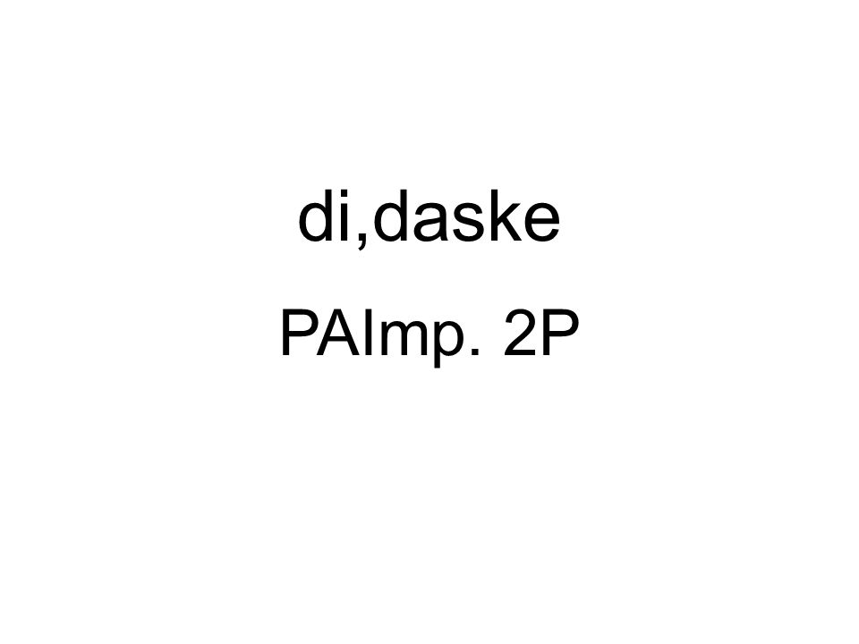 PAImp. 2P di,daske