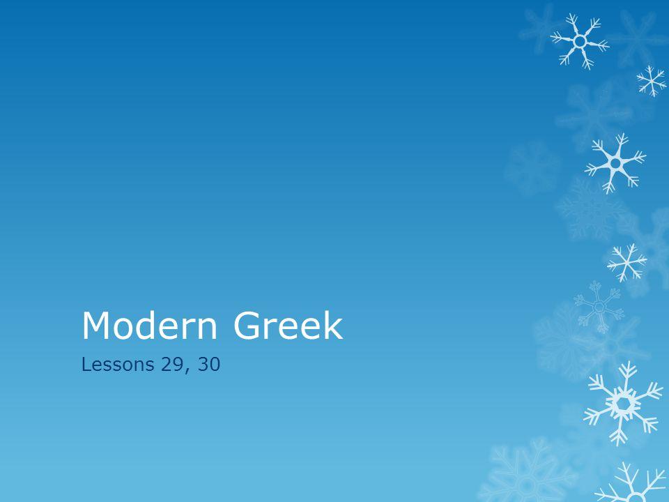 Modern Greek Lessons 29, 30
