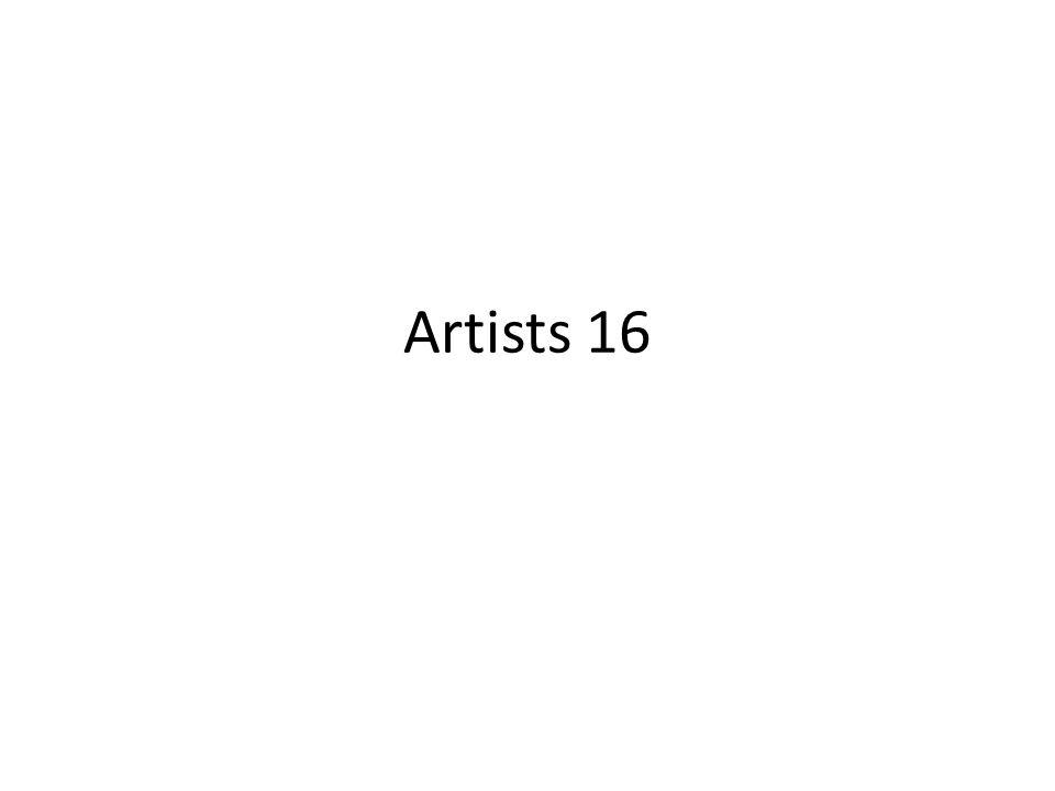 Artists 16