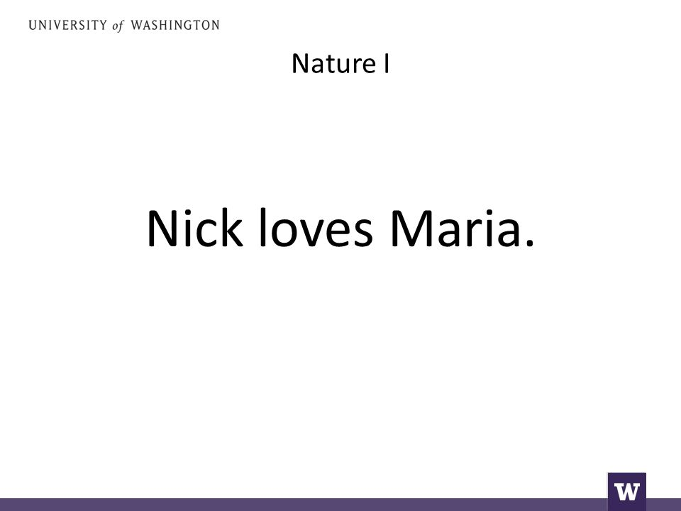 Nature I Nick loves Maria.