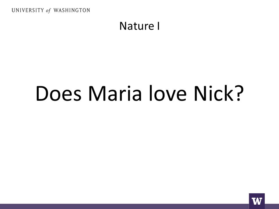 Nature I Does Maria love Nick?