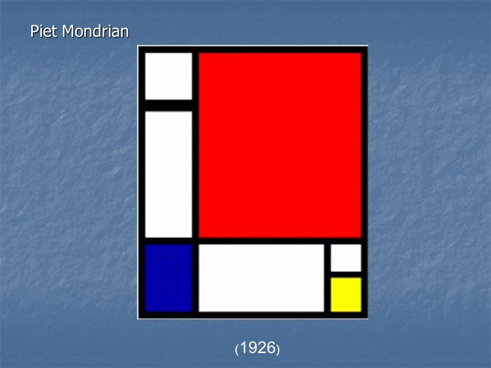 ( 1926 ) Piet Mondrian
