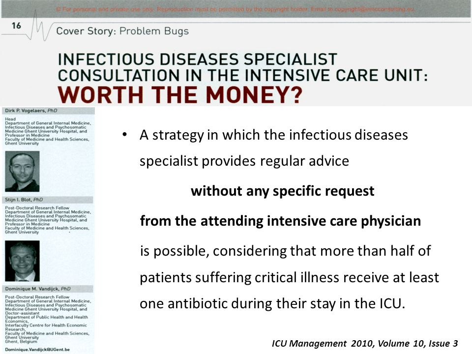 A strategy in which the infectious diseases specialist provides regular advice without any specific request from the attending intensive care physicia
