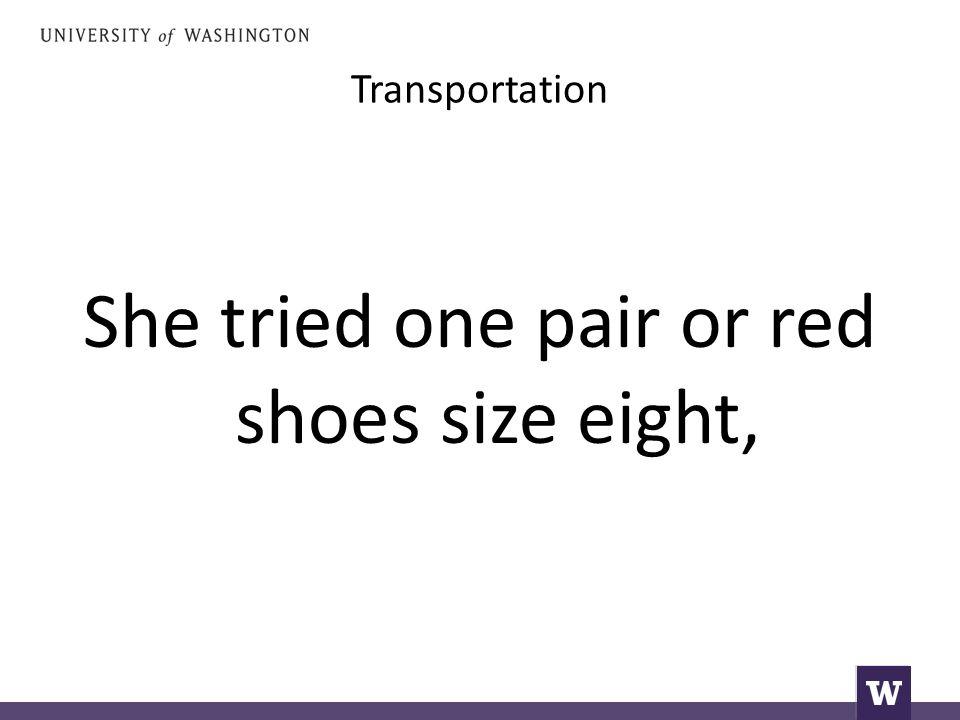 Transportation Καινούργια παπούτσια.