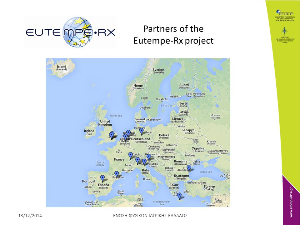 ΕΝΩΣΗ ΦΥΣΙΚΩΝ ΙΑΤΡΙΚΗΣ ΕΛΛΑΔΟΣ13/12/2014 Partners of the Eutempe-Rx project