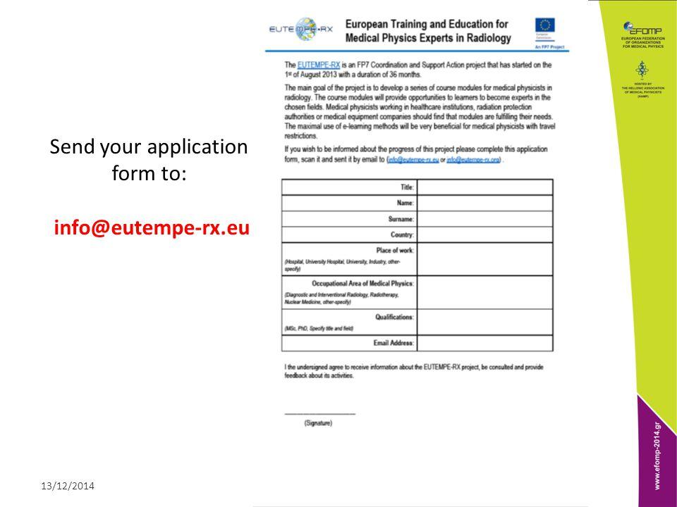 ΕΝΩΣΗ ΦΥΣΙΚΩΝ ΙΑΤΡΙΚΗΣ ΕΛΛΑΔΟΣ13/12/2014 Send your application form to: info@eutempe-rx.eu