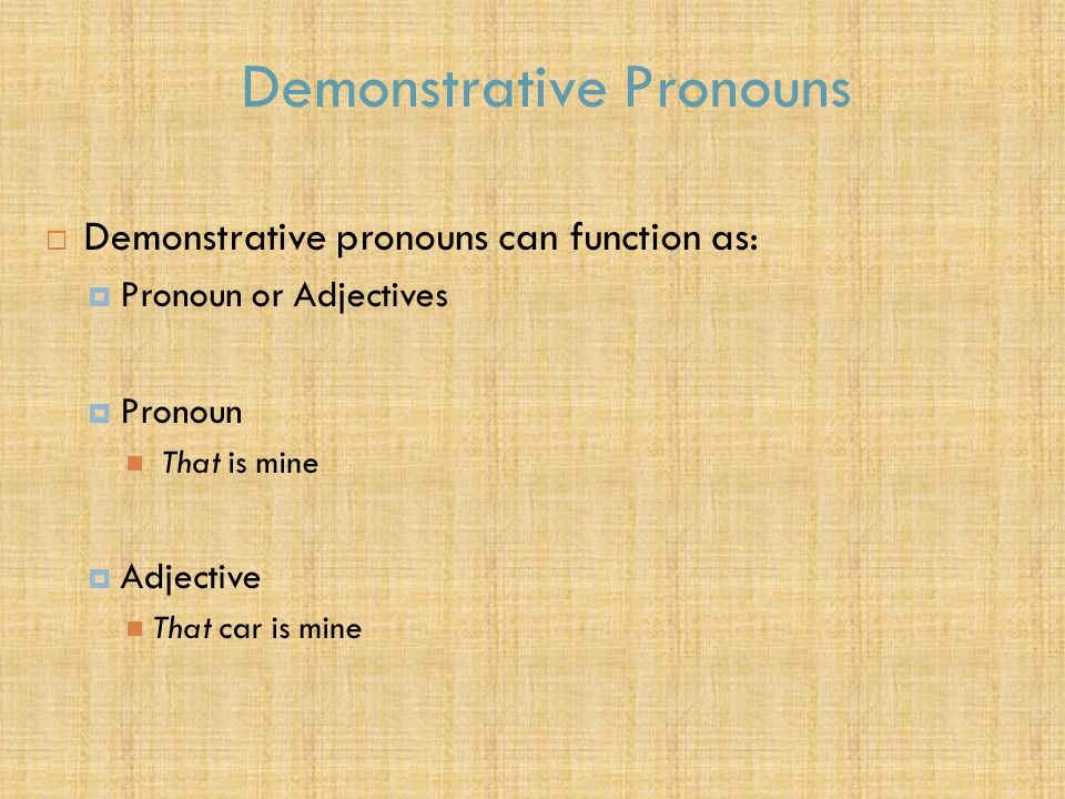 Demonstrative Pronouns/Adjectives  καὶ ἐρῶ τῇ ψυχῇ μου· Ψυχή, ἔχεις πολλὰ ἀγαθὰ κείμενα εἰς ἔτη πολλά Lk 12:19  And I'll say to myself, [Soul ]You have plenty of grain [good things] laid up for many years Lk 12:19  Some words have identical vocative and nominative First declension singular
