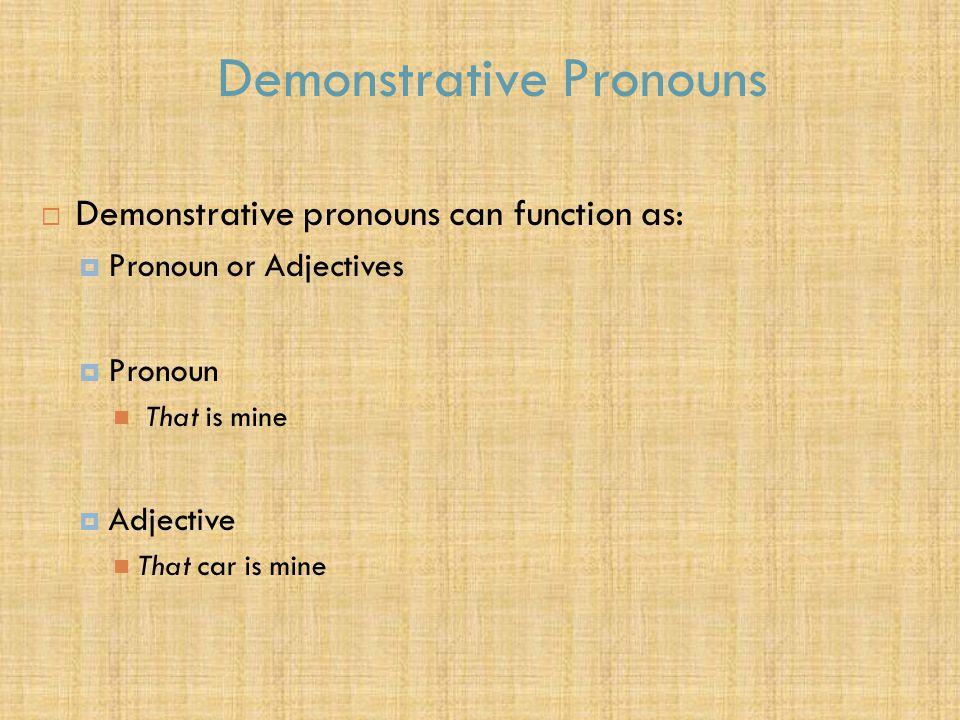 Demonstrative Pronouns 1.2 Demonstrative Pronouns in Greek  Two important demonstrative pronouns:  ο ὗ τος (this) relates something near at hand  ἐ κε ῖ νος (that) relates something farther removed