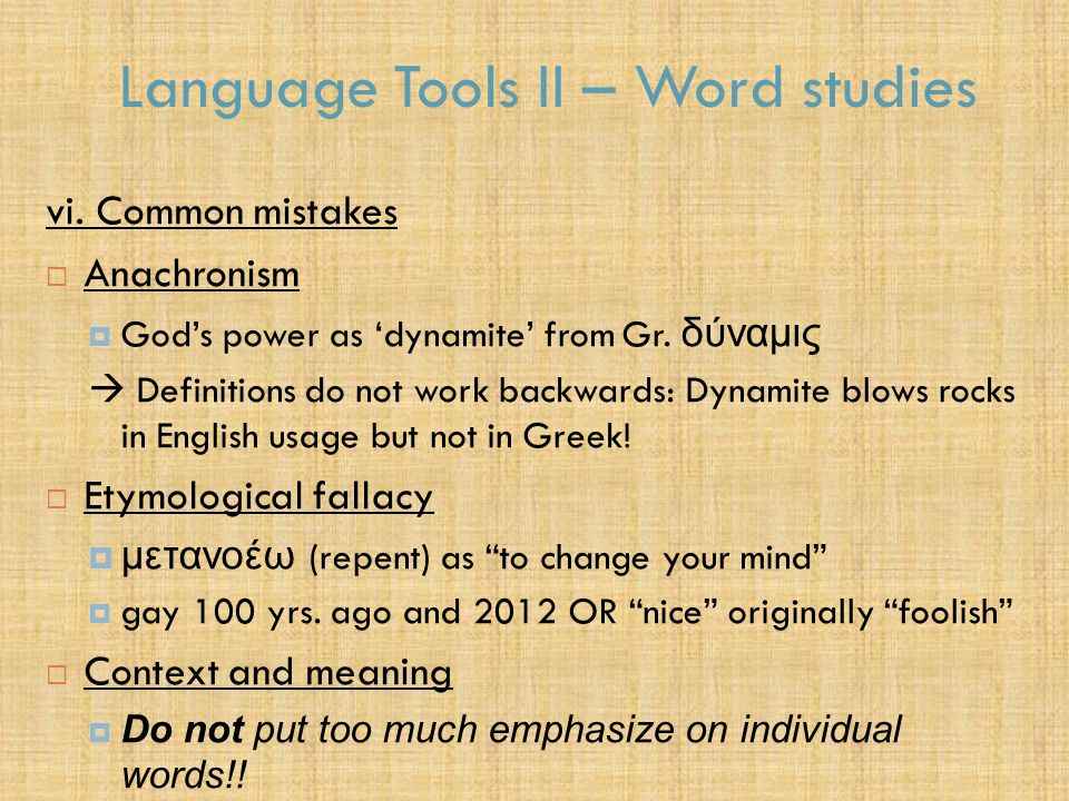 Language Tools II – Word studies vi.