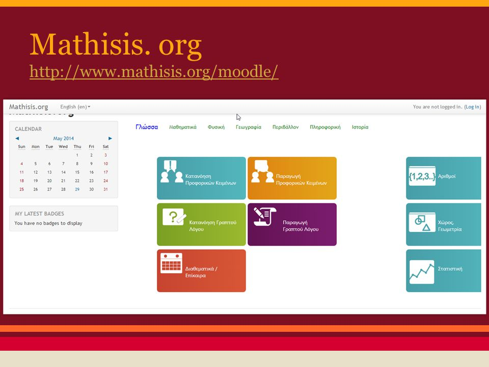 Mathisis. org http://www.mathisis.org/moodle/ http://www.mathisis.org/moodle/
