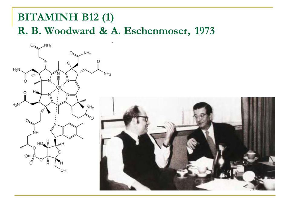 ΒΙΤΑΜΙΝΗ Β12 (1) R. B. Woodward & A. Eschenmoser, 1973