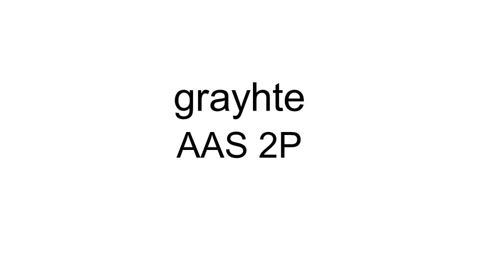 AAS 2P grayhte