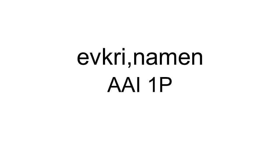AAI 1P evkri,namen