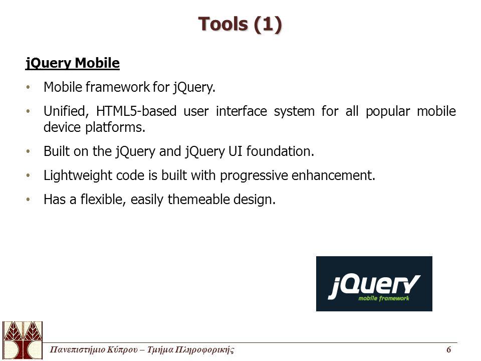 Πανεπιστήμιο Κύπρου – Τμήμα Πληροφορικής7 Tools (2) MySQL MySQL is a very popular open source database.