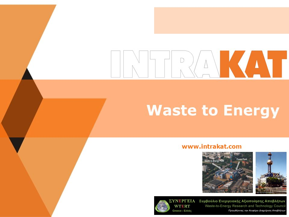 Waste to Energy www.intrakat.com
