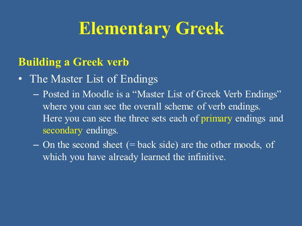 Elementary Greek Unit 2 - μι verbs: δω -  δίδωμι, δώσω, ἔδωκα give ἥ -  ἵημι, ἥσω, ἧκα throw θη -  τίθημι, θήσω, ἔθηκα put, make