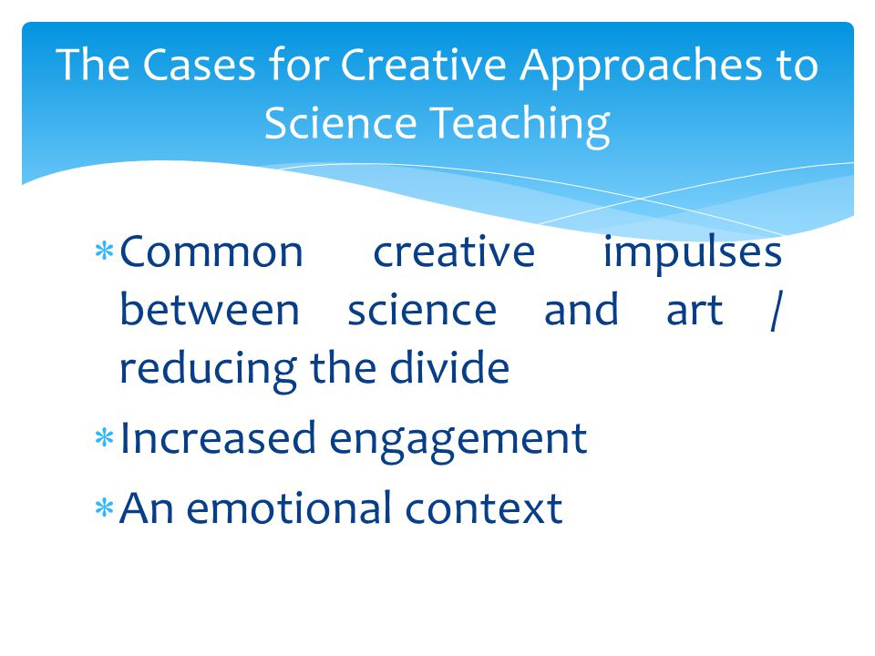  Discipline knowledge: allowing space for the rigorous discipline knowledge of both sciences and the arts, as well as understanding how creativity might interact with these disciplinary knowledge bases differently, albeit in the context of science education.
