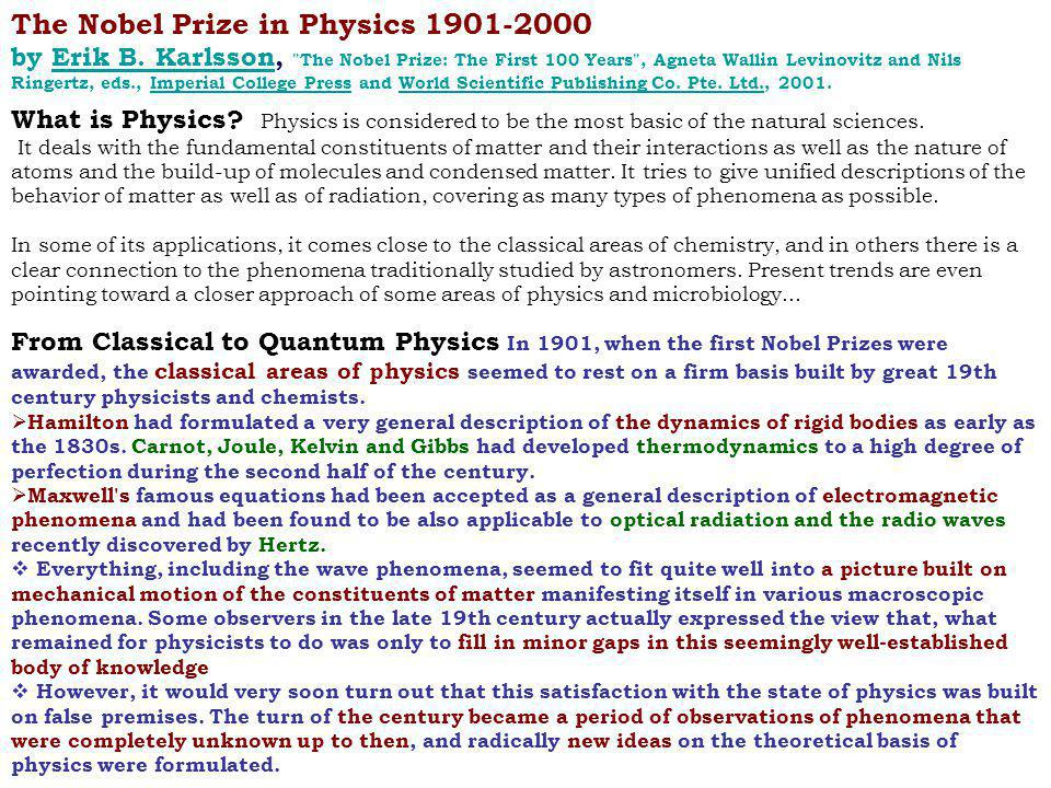 The Nobel Prize in Physics 1901-2000 by Erik B.