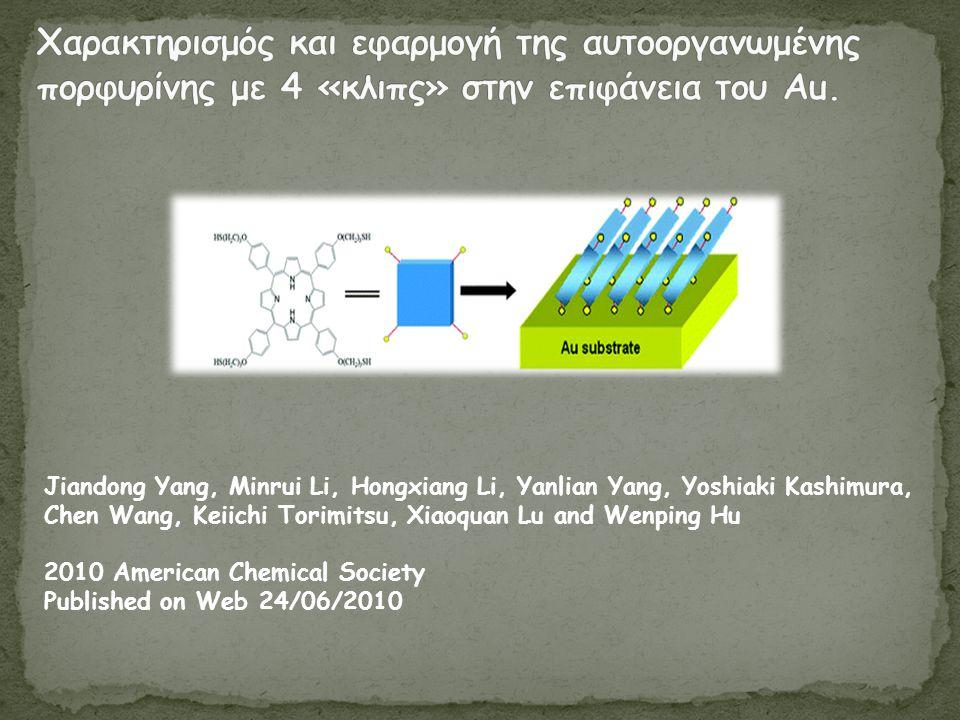 Jiandong Yang, Minrui Li, Hongxiang Li, Yanlian Yang, Yoshiaki Kashimura, Chen Wang, Keiichi Torimitsu, Xiaoquan Lu and Wenping Hu 2010 American Chemical Society Published on Web 24/06/2010