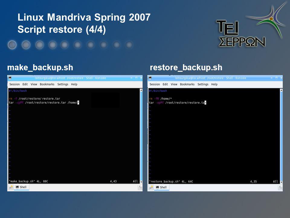 Linux Mandriva Spring 2007 Script restore (4/4) make_backup.shrestore_backup.sh