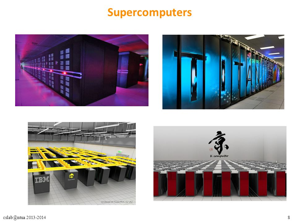 8cslab@ntua 2013-2014 Supercomputers