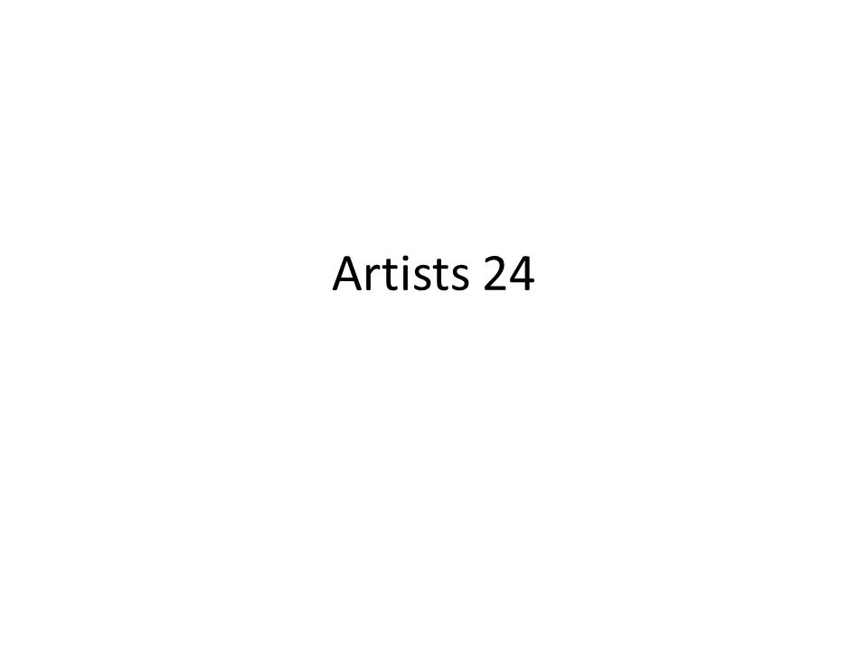 Artists 24