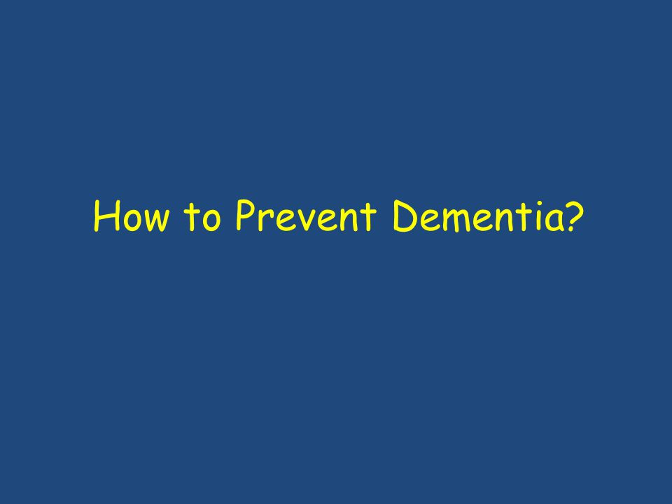 How to Prevent Dementia?