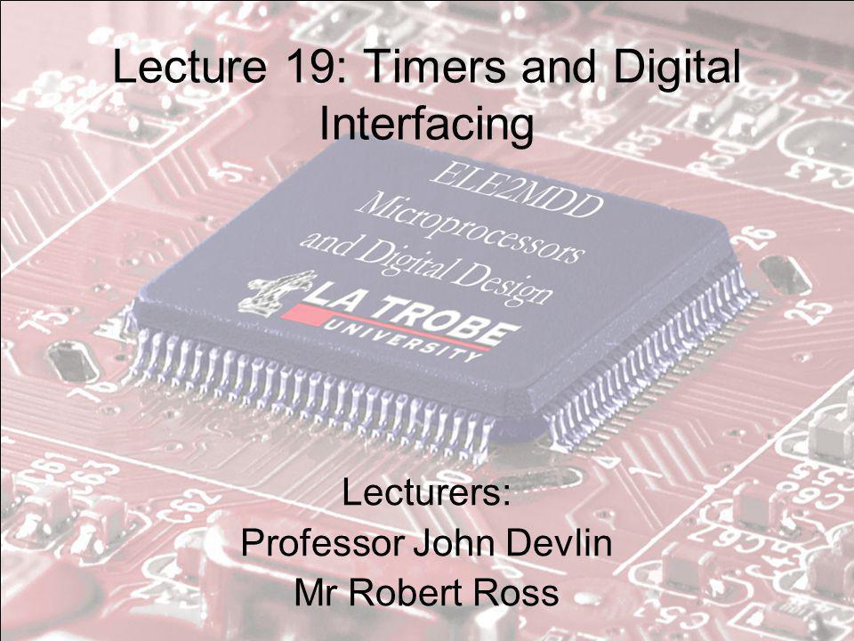 Επισκόπηση Εισαγωγή στους χρονιστές (Timers) Υλοποίηση Timer Διασύνδεση Ψηφιακής Λογικής-Digital Logic interfacing