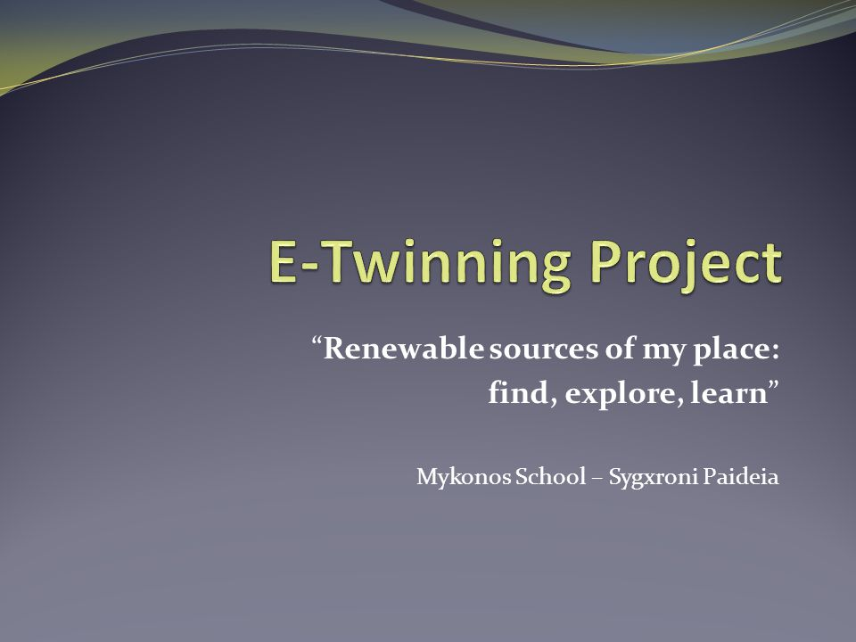 """Renewable sources of my place: find, explore, learn"" Mykonos School – Sygxroni Paideia"
