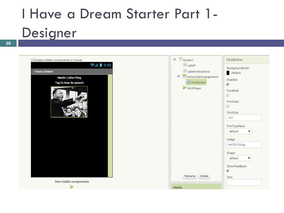 I Have a Dream Starter Part 1- Designer 10
