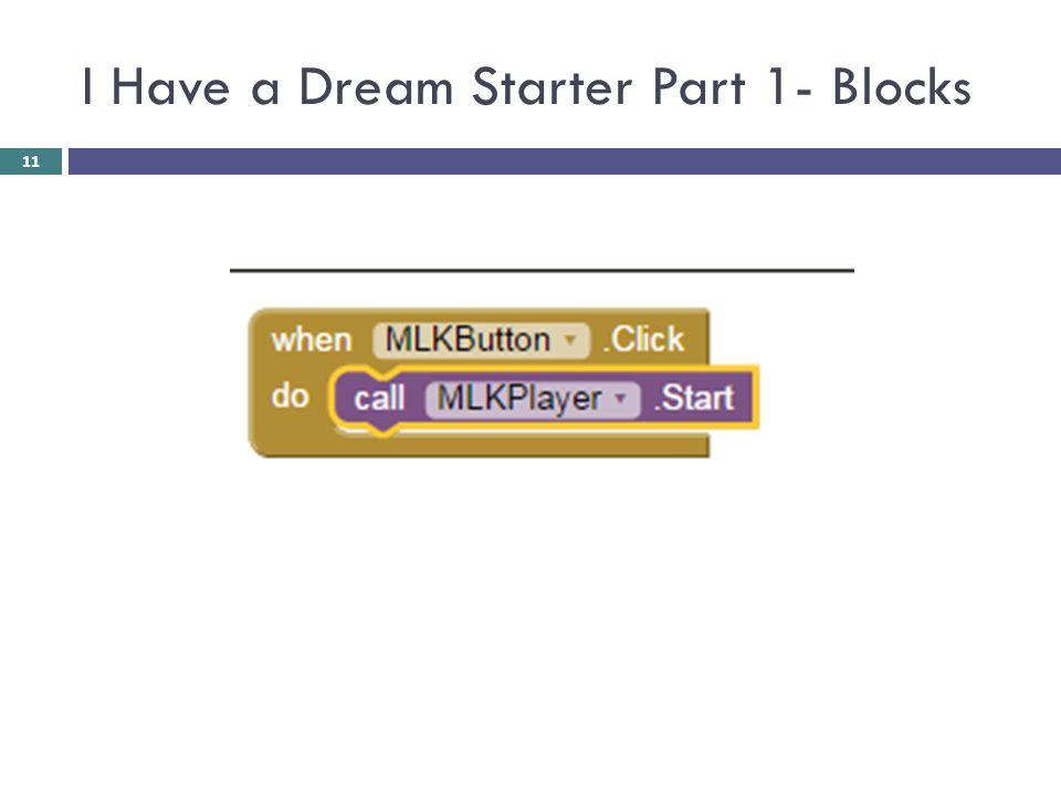 I Have a Dream Starter Part 1- Blocks 11