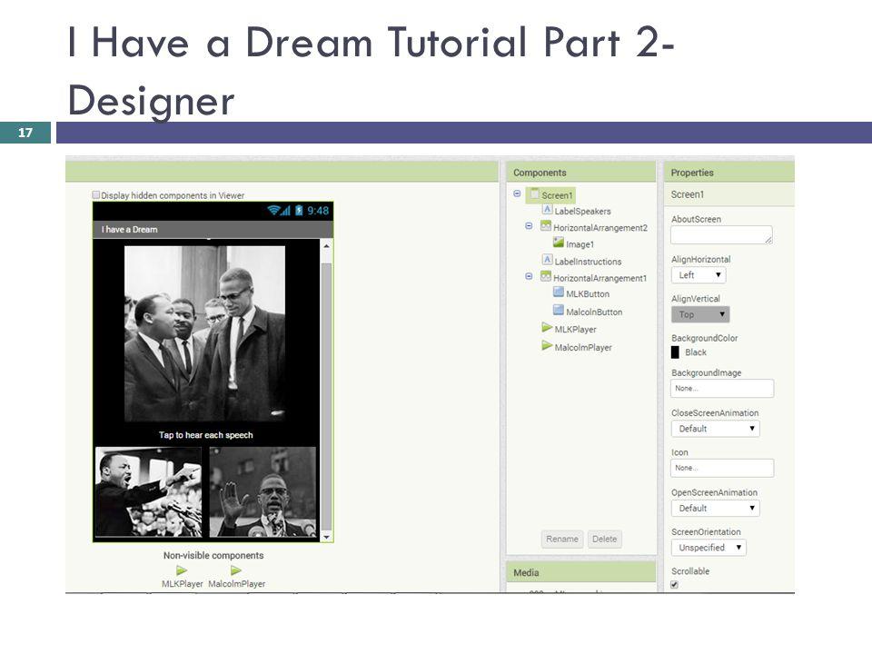 I Have a Dream Tutorial Part 2- Designer 17