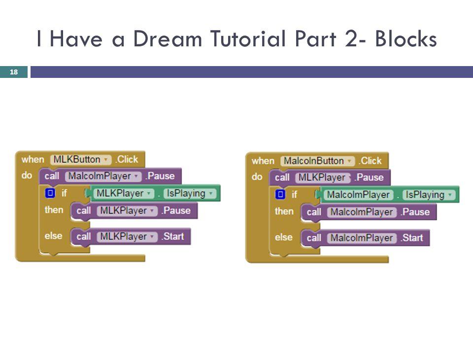 I Have a Dream Tutorial Part 2- Blocks 18