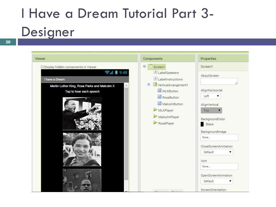 I Have a Dream Tutorial Part 3- Designer 20