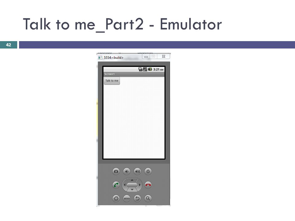 Talk to me_Part2 - Emulator 42