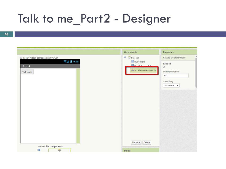 Talk to me_Part2 - Designer 43