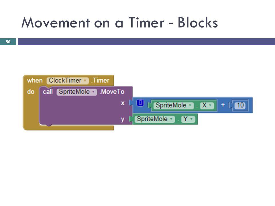 Movement on a Timer - Blocks 56