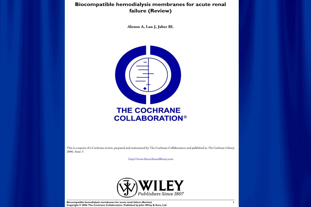 Alonso et al, The Cochrane Collaboration 2006 Comparison: σύνθεση μεμβρανών- Outcome:ολική θνητότης