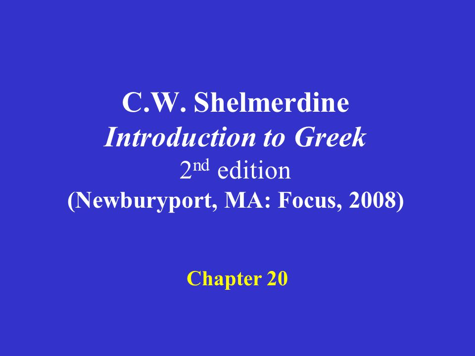 Shelmerdine Chapter 20 1.Adjectives of the σώφρων and ἀληθής types 2.Adjectives of the ἡ δ ύ ς type 3.The adjective πᾶς 4.The liquid future (2 nd principal part) 5.The liquid aorist (3 rd principal part) 6.Review of liquid future and aorist forms