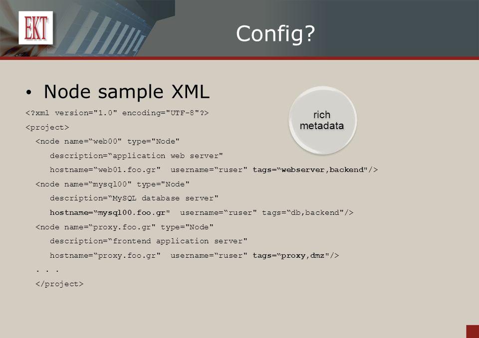 """Config? Node sample XML <node name=""""web00"""