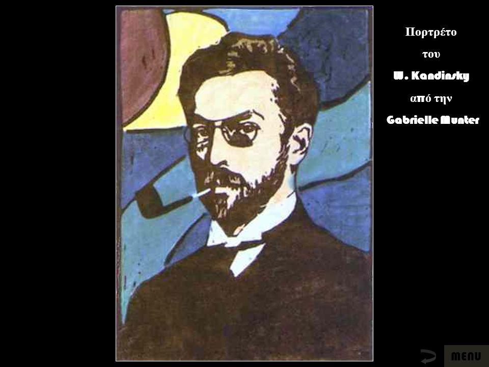 Πορτρέτο του W. Kandinsky α π ό την Gabrielle Munter MENU