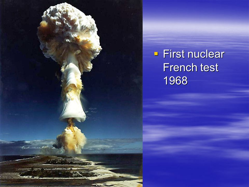  First nuclear French test 1968
