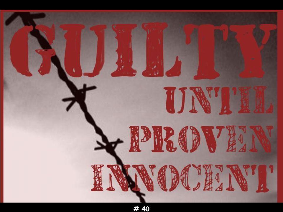 # 40 Κανένα παιδί να μην κατηγορείται αν δεν έχουν αποδειχτεί νόμιμα οι παράνομες πράξεις του