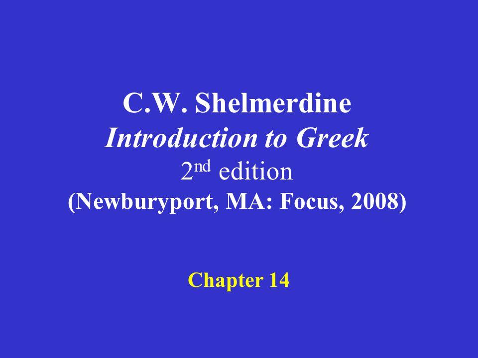 Shelmerdine Chapter 14 1.3 rd declension nouns: stems in –ι, –υ 2.Principal parts of labial stem verbs 3.